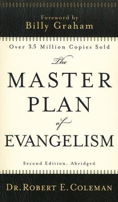 The Master Plan of Evangelism, 2nd edition, abridged  -     By: Dr. Robert E. Coleman
