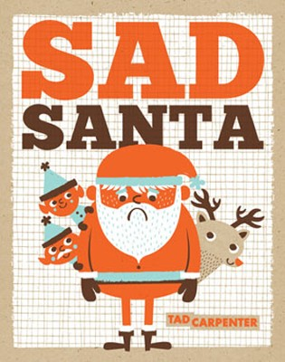 Sad Santa  -     By: Tad Carpenter