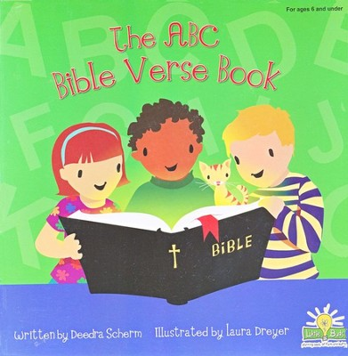 The ABC Bible Verse Book  -     By: Deedra Scherm     Illustrated By: Laura Dreyer