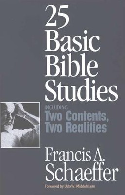 25 Basic Bible Studies   -     By: Francis A. Schaeffer