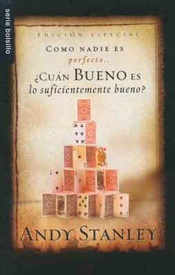 Cuan beno es suficiente bueno?: How Good is Good Enough (Spanish ed) - Slightly Imperfect  -     By: Andy Stanley