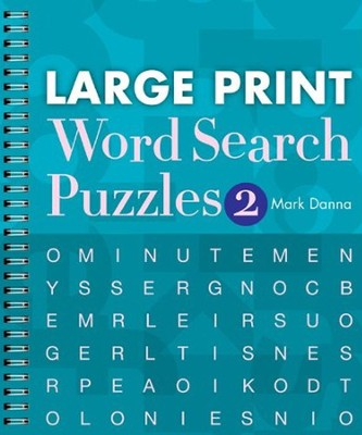 Large Print Word Search Puzzles 2  -     By: Mark Danna
