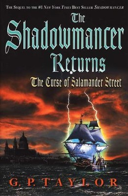 The Shadowmancer Returns: The Curse of Salamander Street  -     By: G.P. Taylor