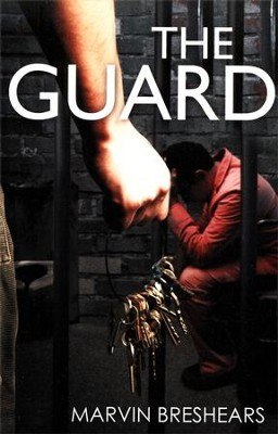 The Guard  -     By: Marvin Breshears