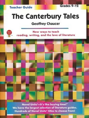 The Canterbury Tales, Novel Units Teacher's Guide, Grades 9-12   -     By: Geoffrey Chaucer