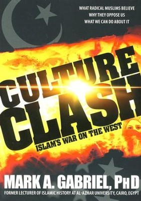 Culture Clash  -     By: Mark A. Gabriel