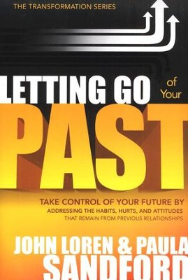 Letting Go of Your Past  -     By: John Loren Sandford