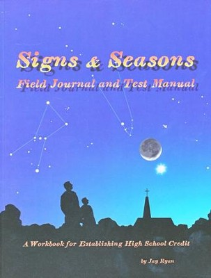 Signs & Seasons Field Journal and Test Manual   -     By: Jay Ryan