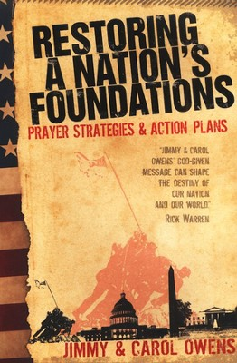 Restoring a Nation's Foundations: Prayer Strategies & Action Plans  -     By: Jimmy Owens, Carol Owens