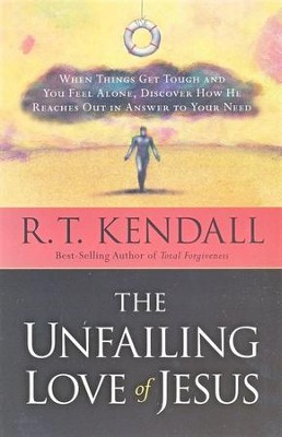 The Unfailing Love of Jesus   -     By: R.T. Kendall