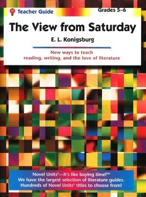 The View From Saturday, Novel Units Teacher's Guide, Grades 5-6   -     By: E.L. Konigsburg