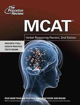 MCAT Verbal Reasoning Review, 2nd Edition  -     By: Princeton Review