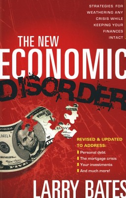 The New Economic Disorder, Revised and Updated   -     By: Larry Bates