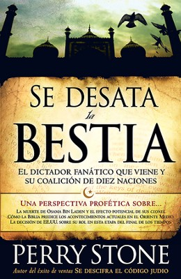 Se Desata la Bestia  (Unleashing the Beast)  -     By: Perry Stone