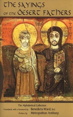 Sayings of the Desert Fathers   -     By: Benedicta Ward