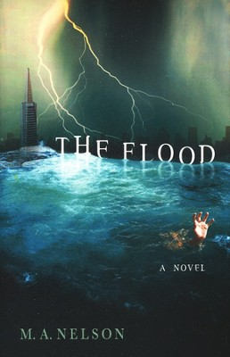 The Flood  -     By: Mary Ann Nelson