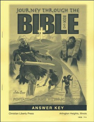 Journey Through the Bible Book 1: Pentateuch and Historical Books Answer Key, Grade 7  -     By: John Benz