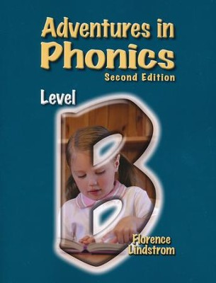 Adventures in Phonics Level B (Second Edition), Grade 1   -     By: Florence Lindstrom