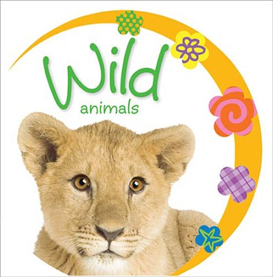 Baby Loves Wild Animals  -