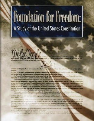 Foundation for Freedom: A Study of the United States Constitution--Workbook  -     By: Lars R. Johnson