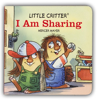 Mercer Mayer's Little Critter: I am Sharing, Hardcover  -     By: Mercer Mayer