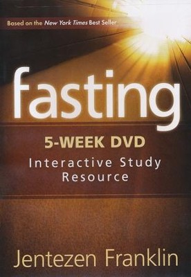 Fasting: 5-Week Interactive Study Resource, DVD   -     By: Jentezen Franklin