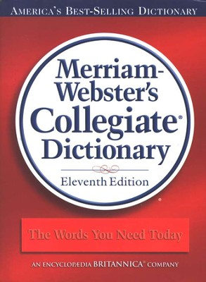Merriam Webster's Collegiate Dictionary, Jacketed Hardcover without Index, 11th Edition  -