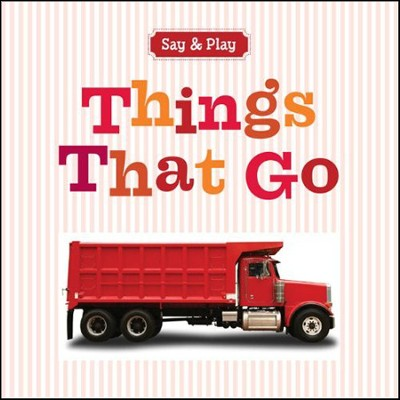 Things That Go  -     By: Sterling Publishing Co., Inc.