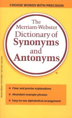 The Merriam-Webster Dictionary of Synonyms & Antonyms    -