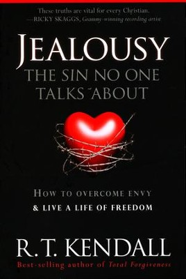 The Sin No One Talks About--Jealousy   -     By: R.T. Kendall