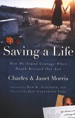Saving a Life  -     By: Charles Morris, Janet Morris