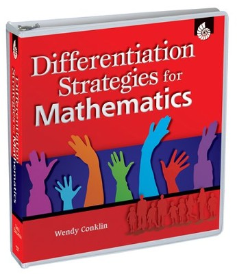 Differentiation Strategies: Mathematics  -     By: Wendy Conklin