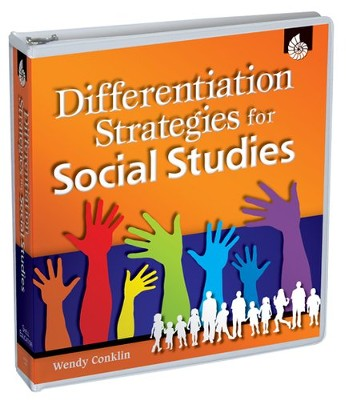 Differentiation Strategies: Social Studies  -     By: Wendy Conklin