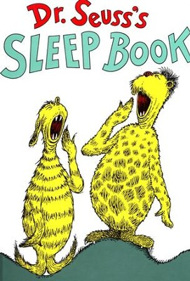 Dr. Seuss's Sleep Book   -     By: Dr. Seuss