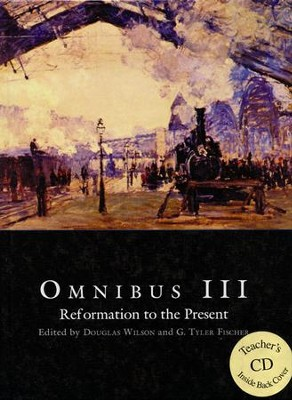 Omnibus 3 Text with Teacher CD-Rom   -     By: Douglas Wilson