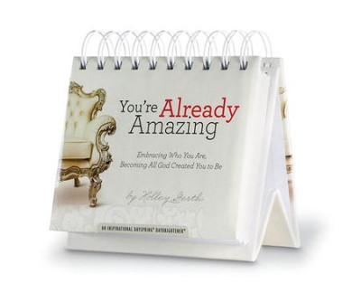 You're Already Amazing Daybrightener  -     By: Holley Gerth