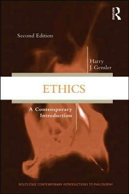 Ethics: A Contemporary Introduction  -     By: Harry J. Gensler