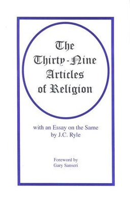 The Thirty-Nine Articles of Religion   -     By: J.C. Ryle