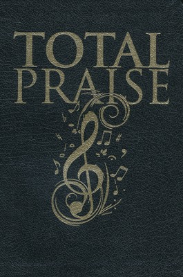 Total Praise-Pulpit Edition   -