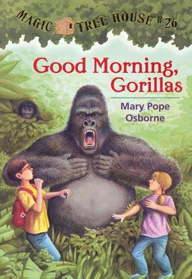 Magic Tree House #26: Good Morning, Gorillas  -     By: Mary Pope Osborne     Illustrated By: Sal Murdocca