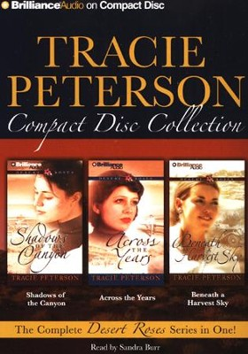 Tracie Peterson CD Collection: Shadows of the Canyon, Across the Years, Beneath a Harvest Sky - Unabridged Audiobook on CD  -     Narrated By: Sandra Burr     By: Tracie Peterson