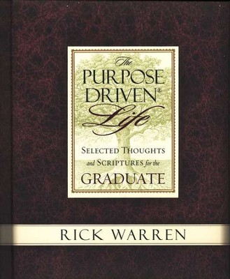 The Purpose-Driven Life: Selected Thoughts and Scriptures for the Graduate - Slightly Imperfect  -