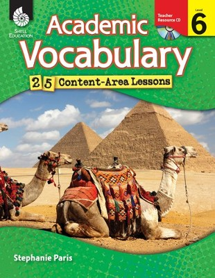 Academic Vocabulary: 25 Content-Area Lessons Level 6  -     By: Christine Dugan, Stephanie Paris