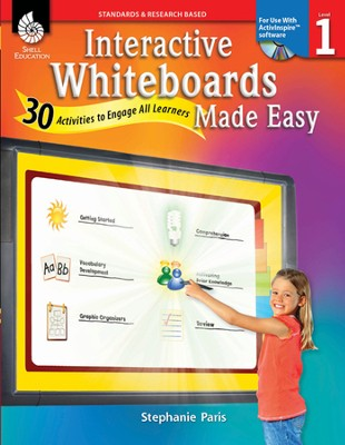 Interactive Whiteboards Made Easy: 30 Activities to Engage All Learners Level 1 (Promethean Version)  -     By: Stephanie Paris