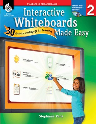 Interactive Whiteboards Made Easy: 30 Activities to Engage All Learners Level 2 (Promethean Version)  -     By: Stephanie Paris