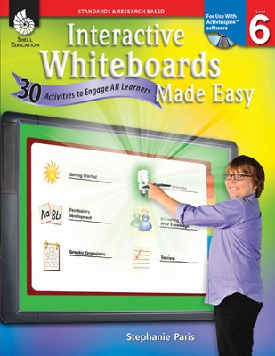 Interactive Whiteboards Made Easy: 30 Activities to Engage All Learners Level 6 (Promethean Version)  -     By: Stephanie Paris