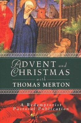 Advent and Christmas Wisdom with Thomas Merton   -