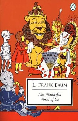 The Wonderful World of Oz   -     By: L. Frank Baum     Illustrated By: W. W. Denslow