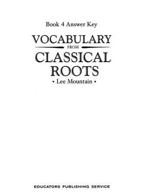 Vocabulary from the Classical Roots 4 Answer Key  -
