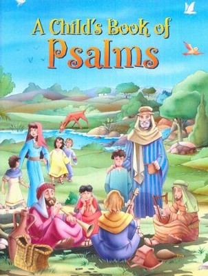 A Child's Book of Psalms   -     By: Stampley